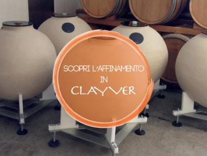 L'evoluzione dell'affinamento è Clayver
