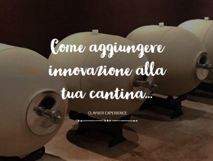Come aggiungere innovazione alla tua cantina